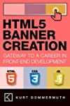 HTML5 BANNER CREATION: Gateway to a C...