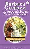 Un Amor de Leyenda: 15 (La Colección Eterna de Barbara Cartland)