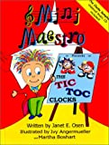 Mini Maestro Presents The Tic Toc Clocks (Mini Maestro, 1)