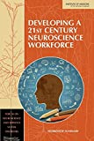 img - for Developing a 21st Century Neuroscience Workforce: Workshop Summary book / textbook / text book