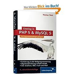 Einstieg in PHP 5 und MySQL 5. Einführung in die Webprogrammierung