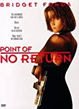 Point of No Return (Widescreen/Full Screen)