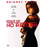 Point of No Return (Snap Case) ~ Bridget Fonda