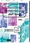 Discovering Downtown Cairo: Architect...