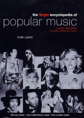The Virgin Encyclopedia of Popular Music (Concise 3rd Edition)