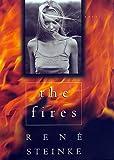 The Fires: A Novel