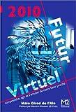 echange, troc Malo Girod de l'Ain - 2010 Futur Virtuel
