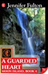 A Guarded Heart (Moon Island Book 4)