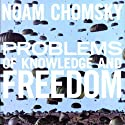 Problems of Knowledge and Freedom: The Russell Lectures Audiobook by Noam Chomsky Narrated by Derek Shetterly