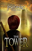 The Tower (Psionic Pentalogy Book 2)