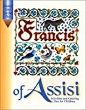 Francis of Assisi: Activities and Coloring Fun for Children