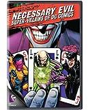 Necessary Evil: Villains of DC Comics (Bilingual)