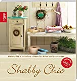 shabby chic anleitungen diy f r m bel und deko. Black Bedroom Furniture Sets. Home Design Ideas