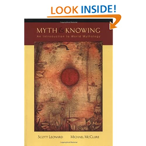 Myth and Knowing: An Introduction to World Mythology