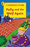 Polly and the Wolf Again (Young Puffin Books) (0140304266) by Storr, Catherine