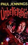 Unbelievable! (0140371001) by Jennings, Paul