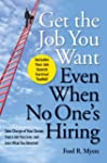 Get the Job You Want, Even When No On...