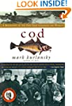 Cod: A Biography of the Fish that Cha...