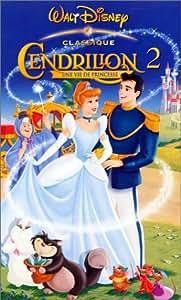 Cendrillon 2, une vie de princesse [VHS]