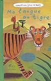 echange, troc Gérard Bialetowski - Ma langue au tigre