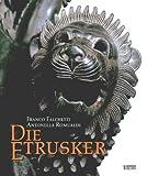 Die Etrusker - Franco Falchetti, Antonella Romualdi