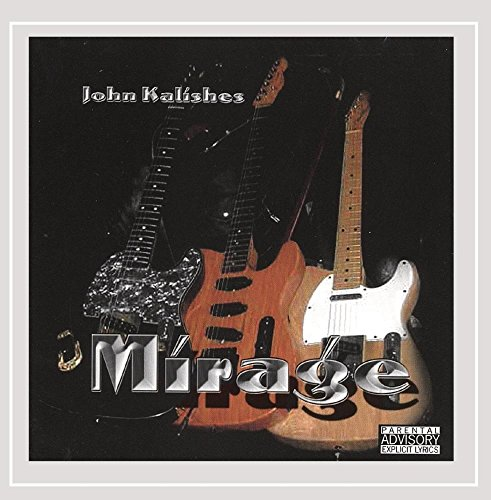 John Kalishes Featuring Michael Hill - Mirage [Explicit]