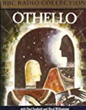 Othello: Starring Paul Scofield (BBC Radio Collection)