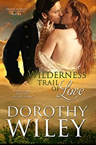 Wilderness Trail Of Love by Dorothy Wiley ebook deal