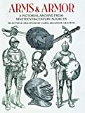 Arms and Armor: A Pictorial Archive from Nineteenth-Century Sources (Dover Pictorial Archive Series)