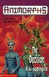 The Decision (Animorphs)