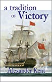 img - for A Tradition of Victory (The Bolitho Novels) (Volume 14) book / textbook / text book