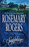 Sapphire (Mira Historical Romance) (077832236X) by Rogers, Rosemary