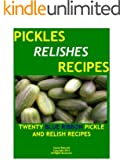 PICKLES AND RELISHES-TWENTY BLUE RIBBON CANNING RECIPES (English Edition)