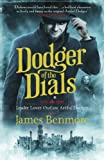 James Benmore Dodger of the Dials