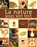 La nature sous son toit : Hommes et btes : comment cohabiter ?