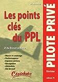 echange, troc  - Les Points Cles du Ppl (et du Brevet de Base) - Cederom pour PC Sous Windows 2000-Xp-Vista