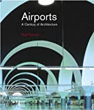 Airports:a century of architecture