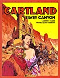img - for Jonathan Cartland, tome 7 : Silver canyon book / textbook / text book