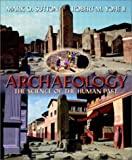 Archaeology: The Science of the Human Past (020533198X) by Mark Q. Sutton