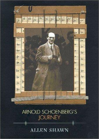 Arnold Schoenberg's Journey, Allen Shawn