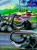 The Hares and the Elephants: A Timeless Story (Timeless Stories)