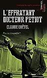 L'effrayant docteur Petiot , Fou ou coupable ? par Qu�tel