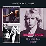Tommy Shaw  -  Girls With Guns/What If?