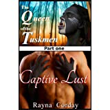 Captive Lust (Seduced by Monsters, Forced Seduction) (The Queen of the Tuskmen)di Rayna Corday