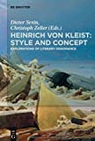 Heinrich von Kleist: Style and Concept (3110270471) by Not Available