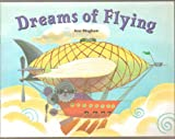 img - for Dreams of Flying (Rigby Literacy) book / textbook / text book