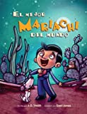 img - for El Mejor Mariachi Del Mundo book / textbook / text book