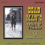 Dead Man's Walk | Lee Martin