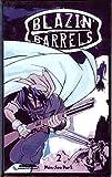 img - for Blazin' Barrels: v. 2 book / textbook / text book