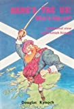 img - for Here's tae Us! Wha's Like Us?: A Personal View of Scottish History book / textbook / text book